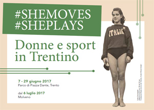 #SHEMOVES #SHEPLAYS | DONNE E SPORT IN TRENTINO